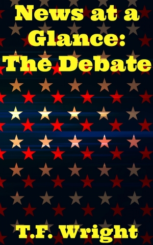 News at a Glance: The Debate