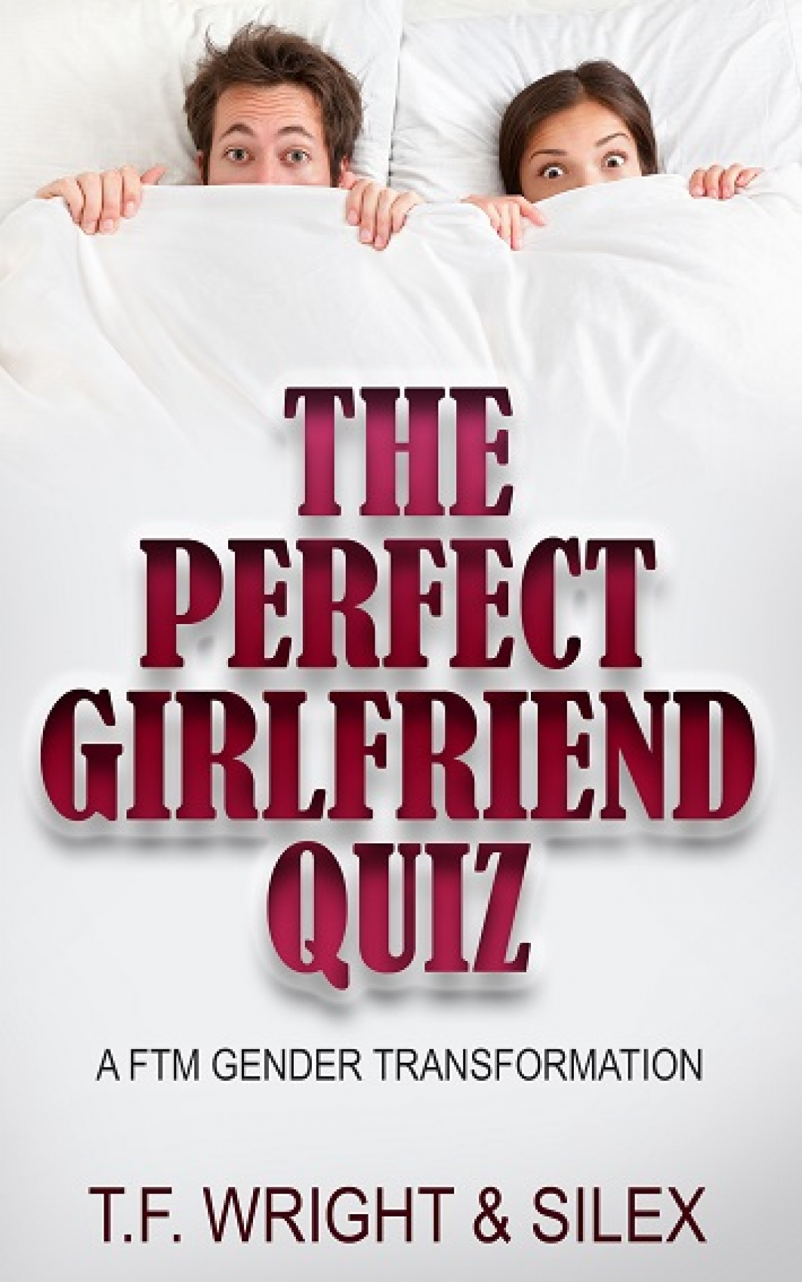 My Transformation Stories - The Perfect Girlfriend Quiz